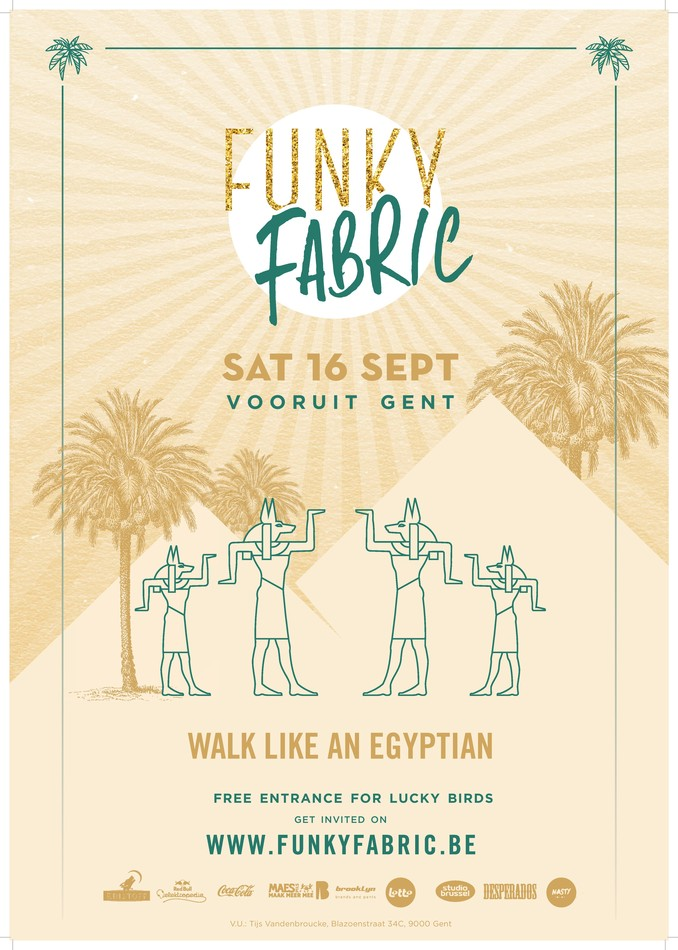 Funky Fabric - Walk like an Egyptian - Sat 16-09-17, Kunstencentrum Vooruit