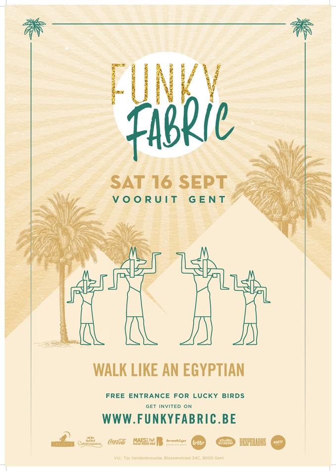 Funky Fabric - Walk like an Egyptian - Sat 16-09-17, Kunstencentrum Vooruit