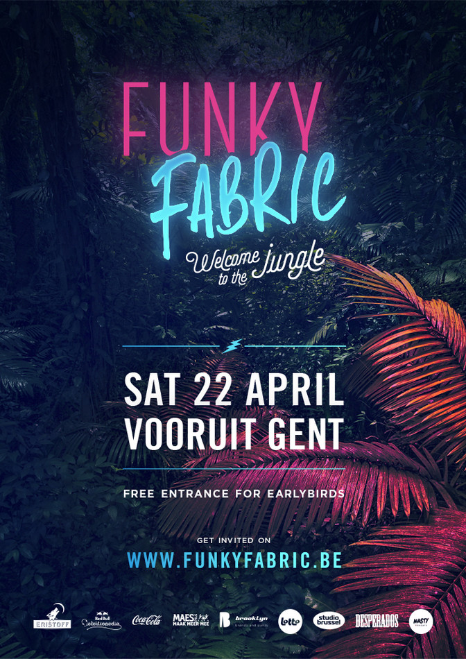 Funky Fabric - Welcome To The Jungle - Sat 22-04-17, Kunstencentrum Vooruit