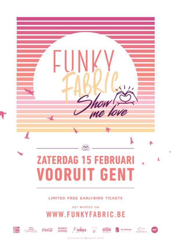 Funky Fabric – Show Me Love - Sat 15-02-20, Kunstencentrum Vooruit