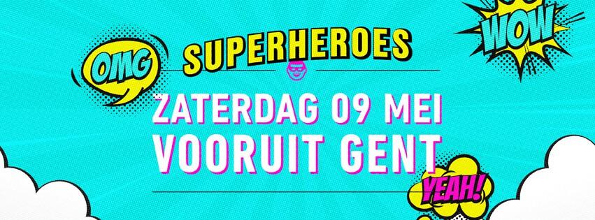 Funky Fabric - Superheroes - Sat 09-05-20, Kunstencentrum Vooruit